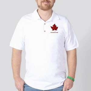 On the EH Team! Oh Canada! Golf Shirt