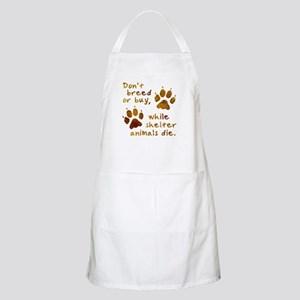 Don't Breed or Buy BBQ Apron