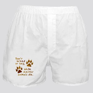Don't Breed or Buy Boxer Shorts