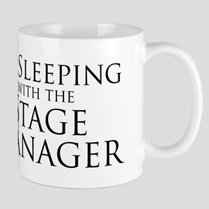 Sleeping with the Stage Manager Mug