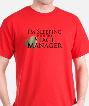 Sleeping with the Stage Manager T-Shirt