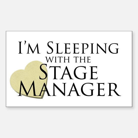 Sleeping with the Stage Manager Decal