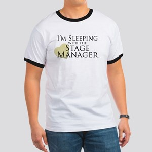 Sleeping with the Stage Manager Ringer T