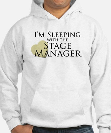 Sleeping with the Stage Manager Hoodie