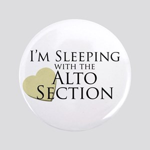 """Sleeping with the Alto Section 3.5"""" Button"""