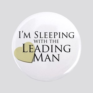 """Sleeping with the Leading Man 3.5"""" Button"""