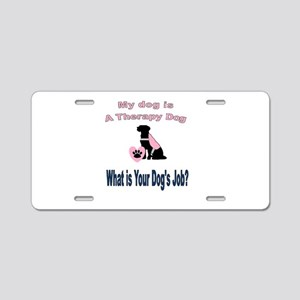 I'm a therapy dog female Aluminum License Plate