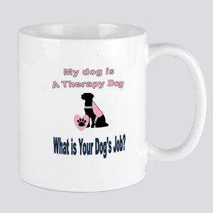 I'm a therapy dog female Mugs