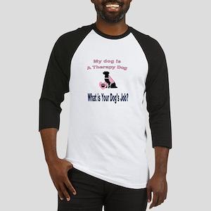 I'm a therapy dog female Baseball Jersey