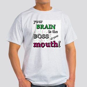 BOSS OF YOUR MOUTH Light T-Shirt
