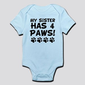 My Sister Has 4 Paws Body Suit