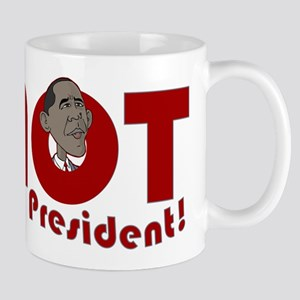 Not My Pres Mug