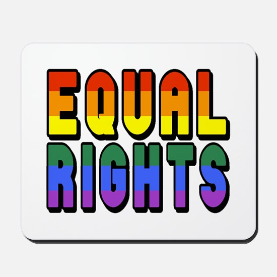 Equal Rights Mousepad