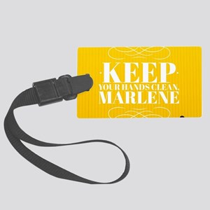 Keep Your Hands Clean Marlene Large Luggage Tag