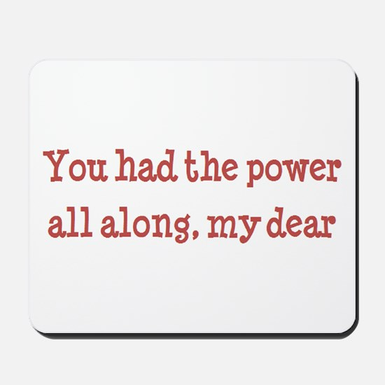 you had the power Mousepad