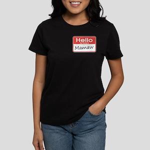 Hello, My name is Mamaw Women's Dark T-Shirt