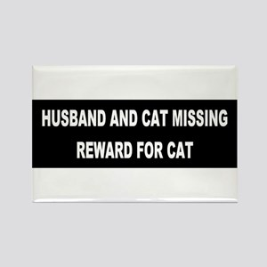 Husband & Cat Missing... Rectangle Magnet