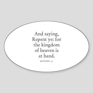 MATTHEW 3:2 Oval Sticker
