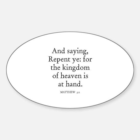 MATTHEW 3:2 Oval Decal
