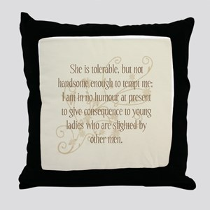 Not Handsome Enough Throw Pillow