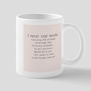 I Never Read Novels Mug