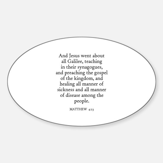 MATTHEW 4:23 Oval Decal