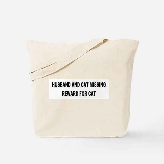 Husband & Cat Missing... Tote Bag