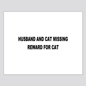 Husband & Cat Missing... Small Poster