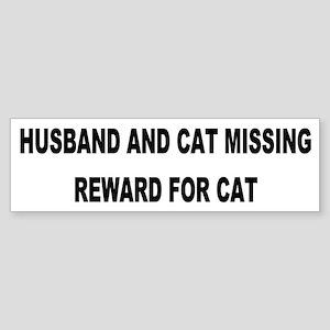 Husband & Cat Missing... Bumper Sticker