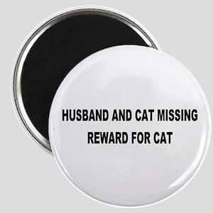 Husband & Cat Missing... Magnet