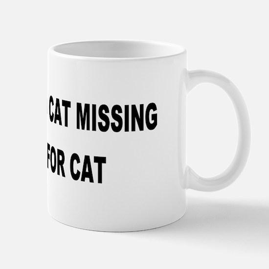 Husband & Cat Missing... Mug