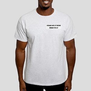 Husband & Cat Missing... Ash Grey T-Shirt