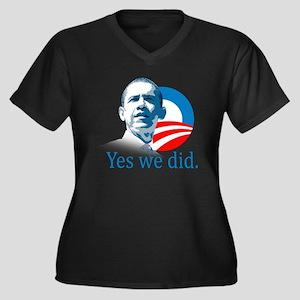YES WE DID Women's Plus Size V-Neck Dark T-Shirt