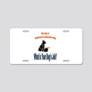 explosives detection k9 Aluminum License Plate