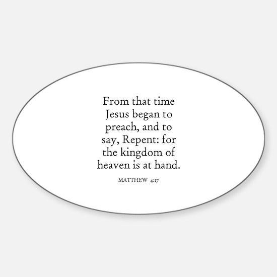 MATTHEW 4:17 Oval Decal