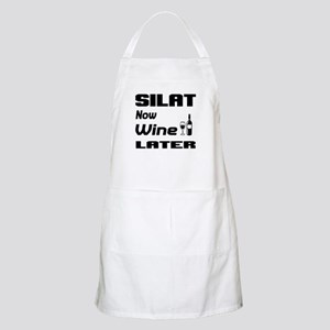 Silat Now Wine Later Light Apron