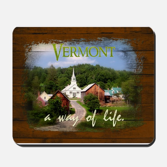 Vermont A Way of Life Mousepad
