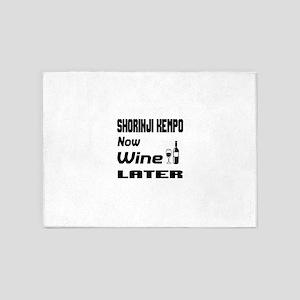 Shorinji Kempo Now Wine Later 5'x7'Area Rug