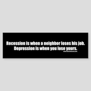 Recession-Depression Job Bumper Sticker