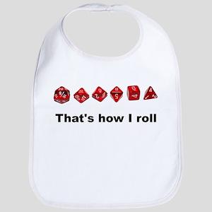 That's How I Roll Bib