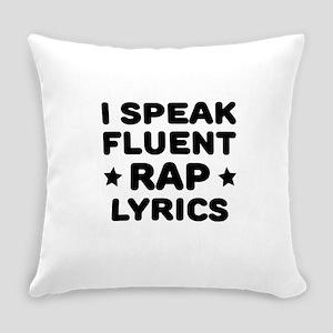 I Speak Fluent Rap Lyrics Everyday Pillow