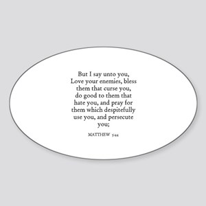 MATTHEW 5:44 Oval Sticker