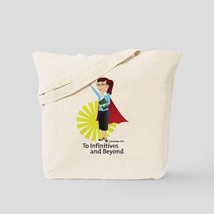 Grammar Girl To Infinitives Tote Bag