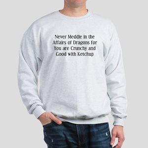 Never Dragons Sweatshirt