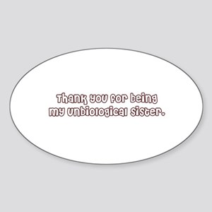 Unbiological Sisterhood Oval Sticker