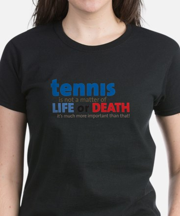 Tennis Life or.... Women's Dark T-Shirt