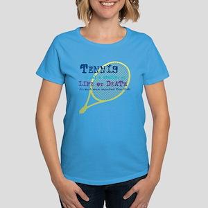 Tennis Life or.... Women's Dark T-Shirt