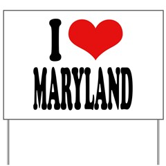 I Love Maryland Yard Sign