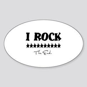 I Rock, The End Oval Sticker