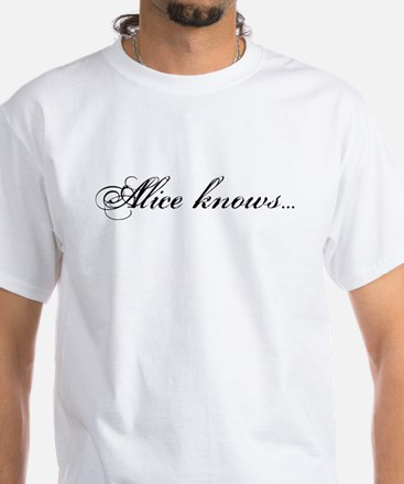 Alice Knows... White T-Shirt
